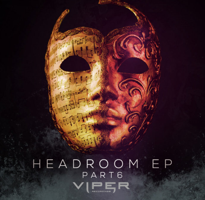 HEADROOM EP (PART 6)