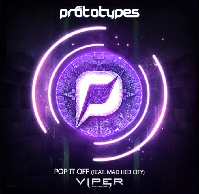 THE PROTOTYPES – POP IT OFF