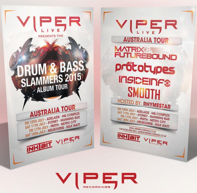 VIPER DRUM & BASS SLAMMERS AUSTRALIAN TOUR