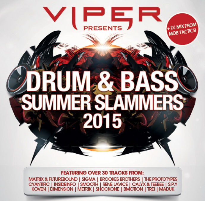 DRUM & BASS SUMMER SLAMMERS 2015