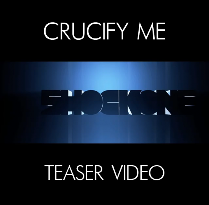 SHOCKONE FEAT. PHETSTA – CRUCIFY ME (TEASER VIDEO)