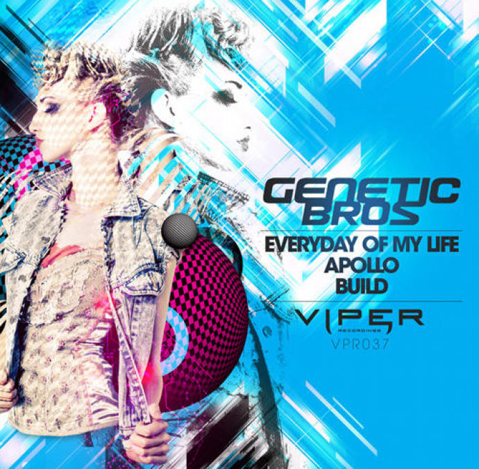 GENETIC BROS. – EVERYDAY OF MY LIFE