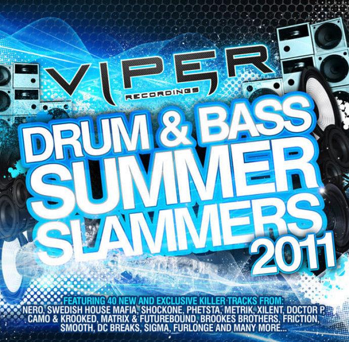 VIPER RECORDINGS DRUM & BASS SUMMER SLAMMERS 2011