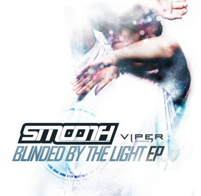 SMOOTH – BLINDED BY THE LIGHT EP