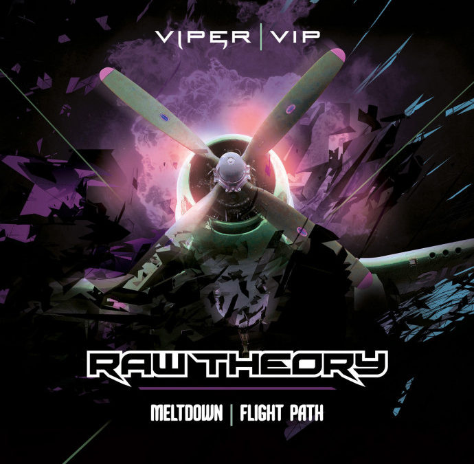 RAW THEORY – MELTDOWN / FLIGHT PATH