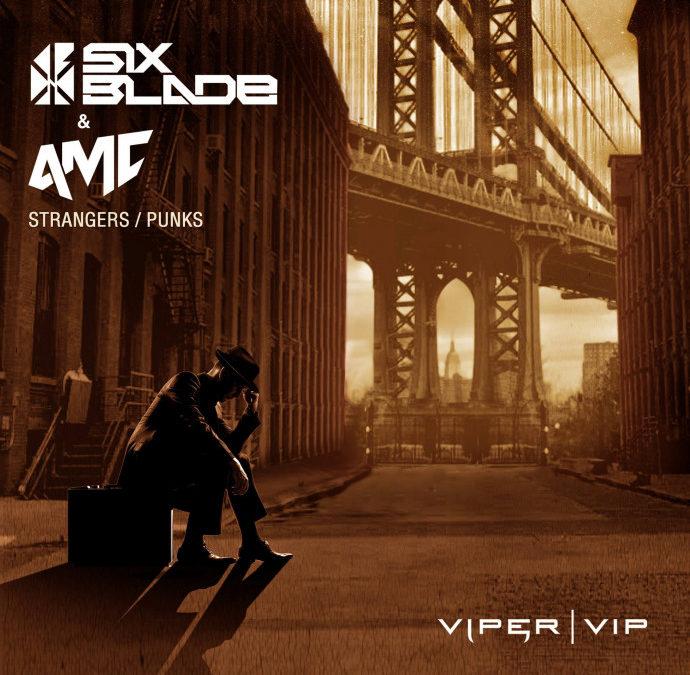 SIX BLADE & A.M.C – STRANGERS / PUNKS