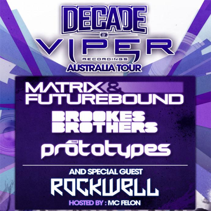 DECADE OF VIPER TOUR: AUSTRALIA - Viper Recordings