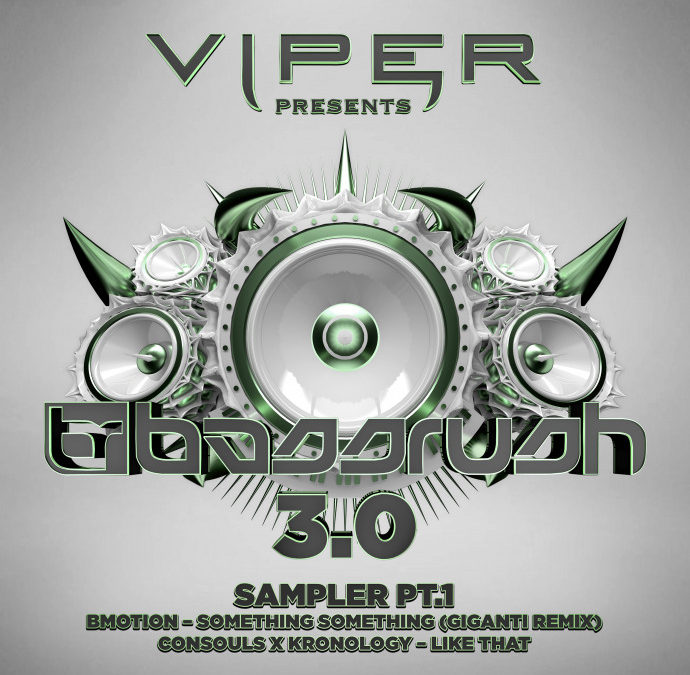 VIPER PRESENTS: BASSRUSH 3.0 – SAMPLER PT.1