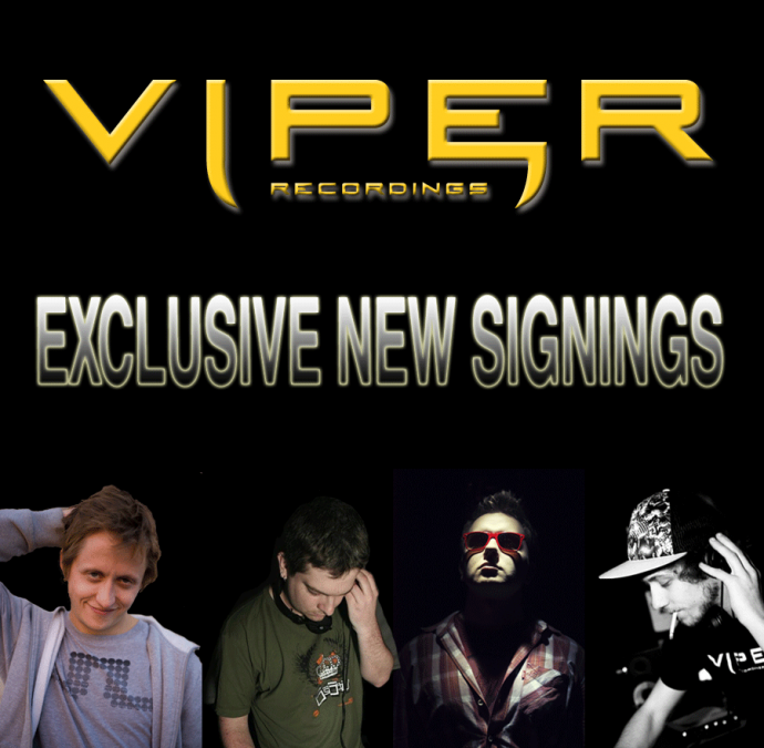 VIPER RECORDINGS ANNOUNCE 4 NEW EXCLUSIVE ARTIST SIGNINGS