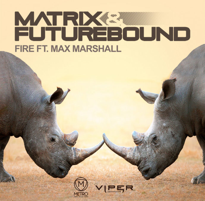 MATRIX & FUTUREBOUND – FIRE (FT. MAX MARSHALL)