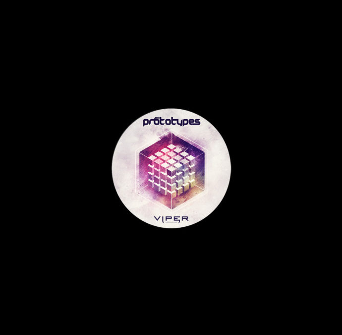 THE PROTOTYPES – HYPERCUBE / POP IT OFF VIP [VINYL]