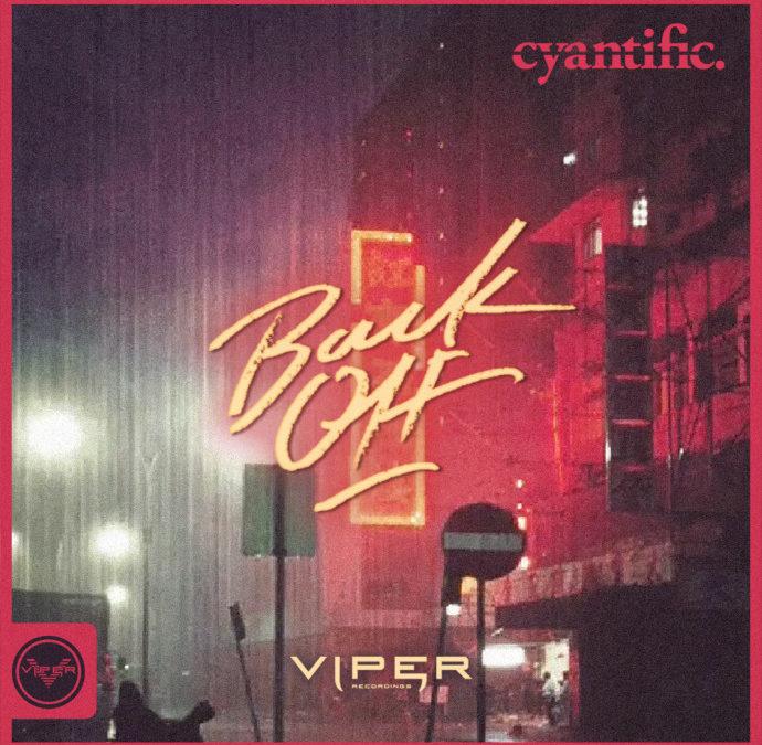CYANTIFIC – BACK OFF