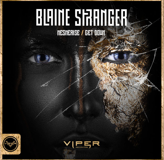 BLAINE STRANGER – MESMERISE / GET DOWN