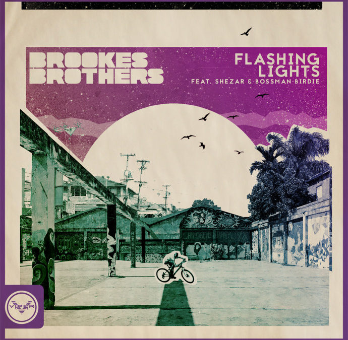 BROOKES BROTHERS – FLASHING LIGHTS (FEAT. SHEZAR & BOSSMAN BIRDIE)