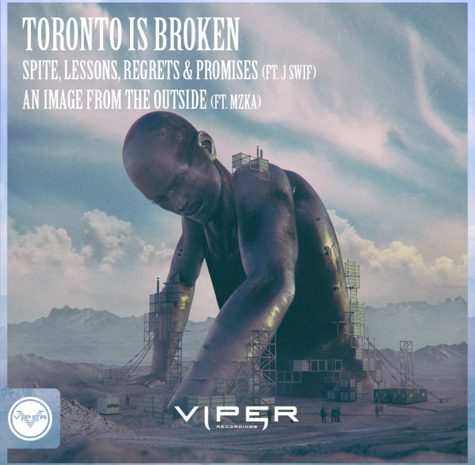 TORONTO IS BROKEN – SPITE / AN IMAGE FROM THE OUTSIDE