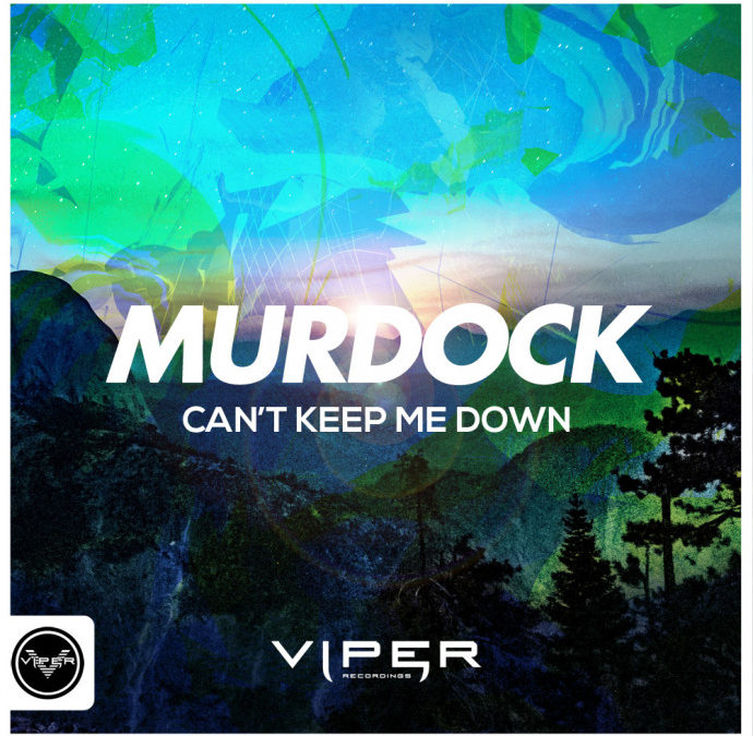 MURDOCK – CAN'T KEEP ME DOWN