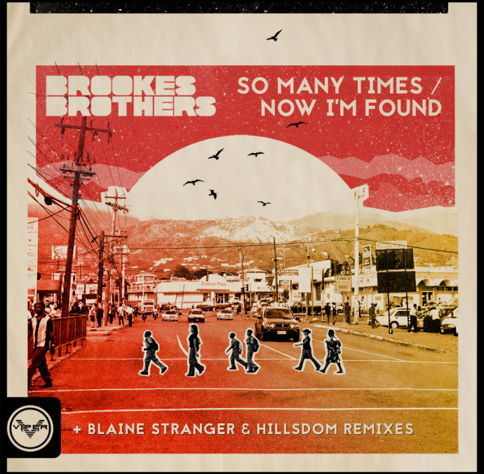 BROOKES BROTHERS – SO MANY TIMES / NOW I'M FOUND