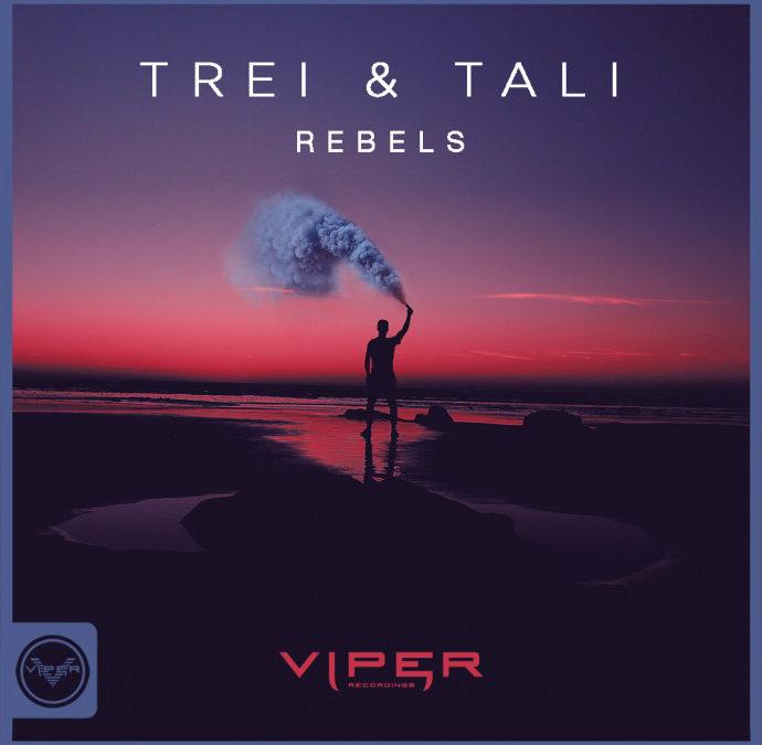 TREI & TALI – REBELS