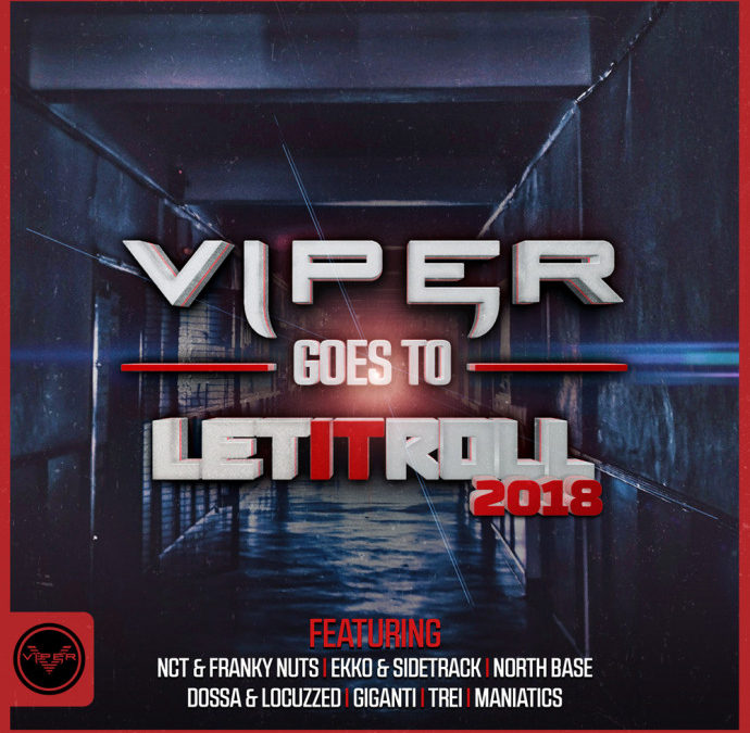 VIPER GOES TO LET IT ROLL 2018 EP