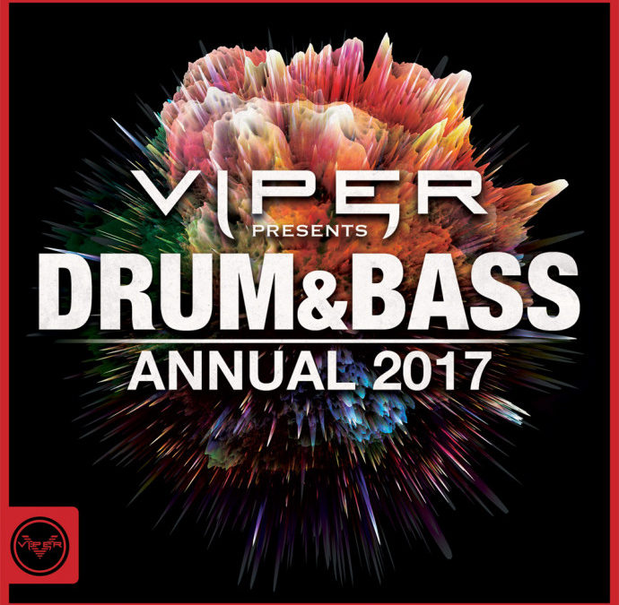 DRUM & BASS ANNUAL 2017 (VIPER PRESENTS)