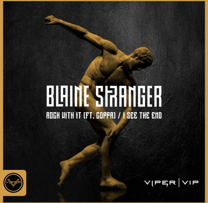 BLAINE STRANGER – ROCK WITH IT / I SEE THE END