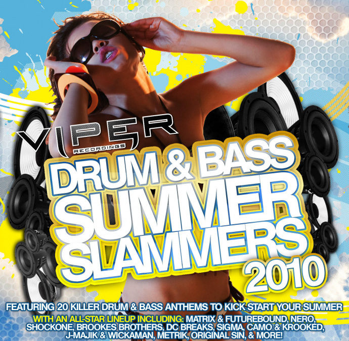 DRUM & BASS SUMMER SLAMMERS 2010