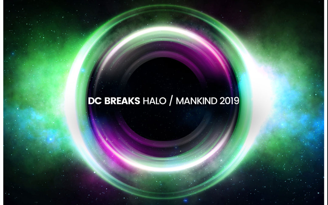 DC BREAKS – HALO / MANKIND 2019