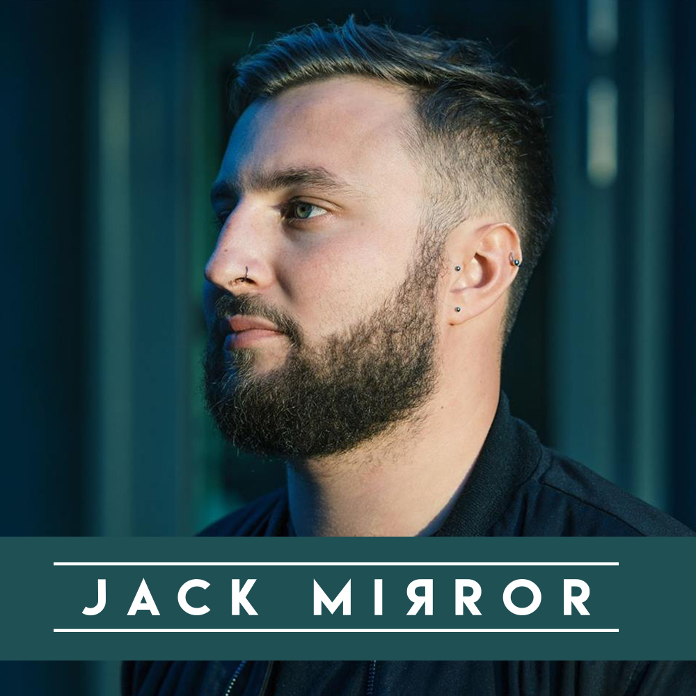 BRAND NEW EXCLUSIVE SIGNING: JACK MIRROR