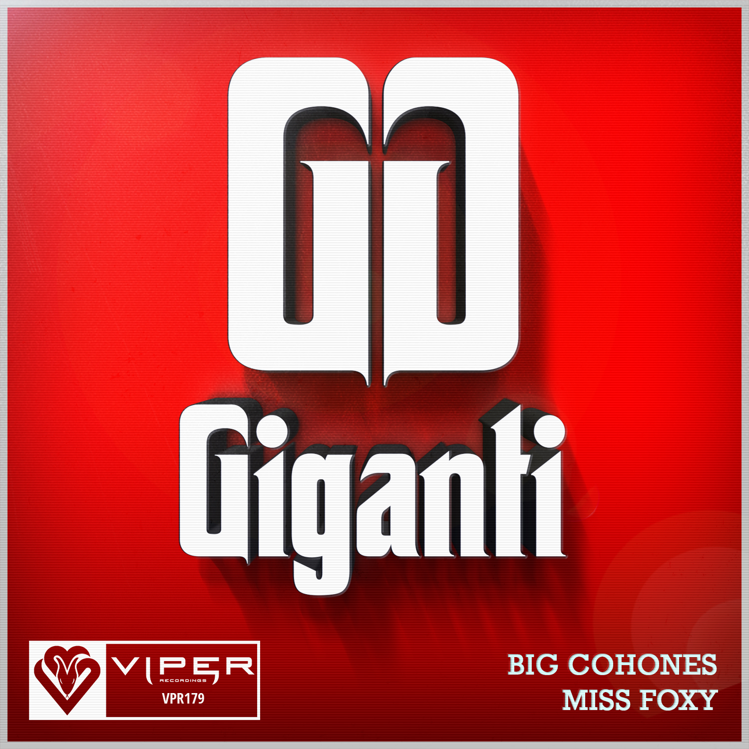 GIGANTI - BIG COHONES / MISS FOXY [VPR179]