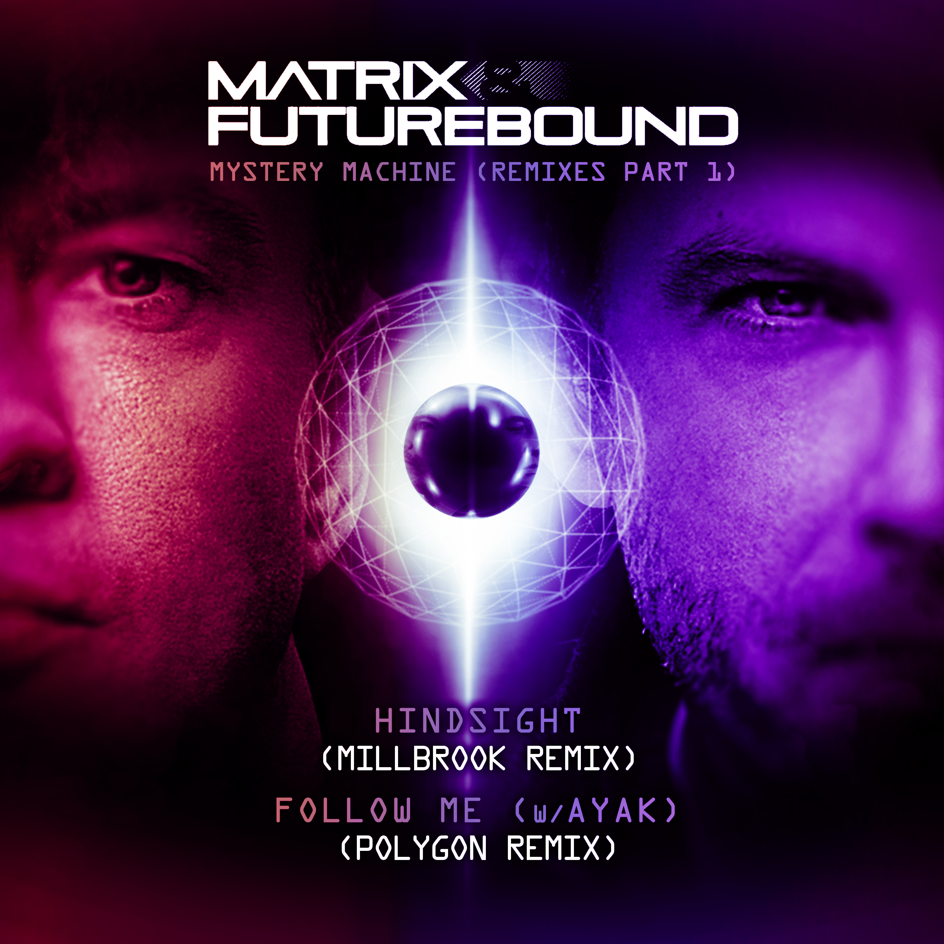 Matrix & Futurebound - Mystery Machine Remixes Part 1