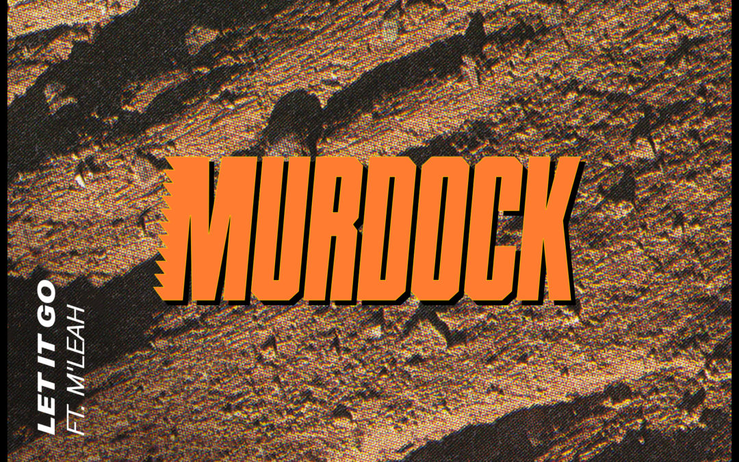 Murdock – Let It Go feat. M'Leah [VPR190]