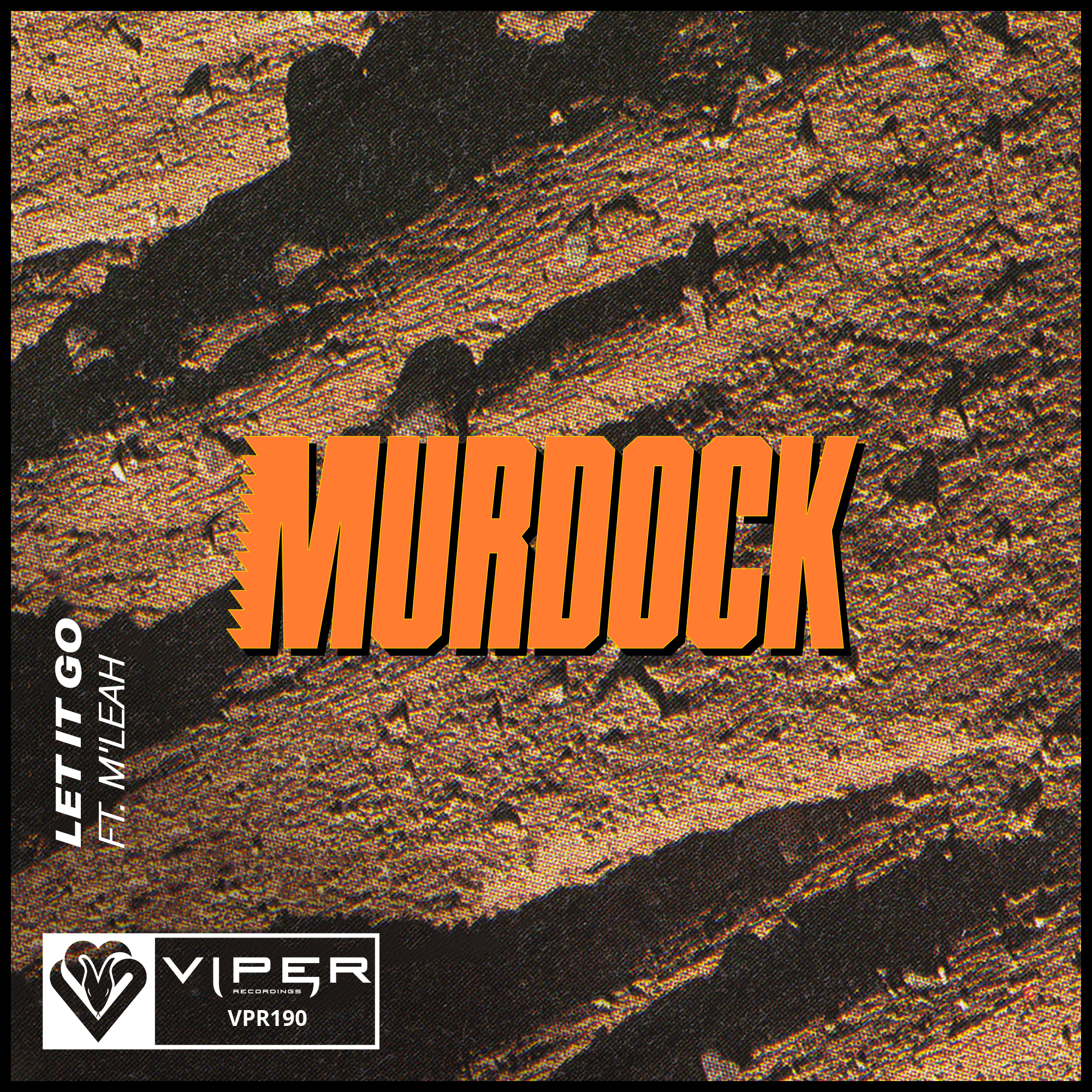 Murdock - Let It Go feat. M'Leah [VPR190]