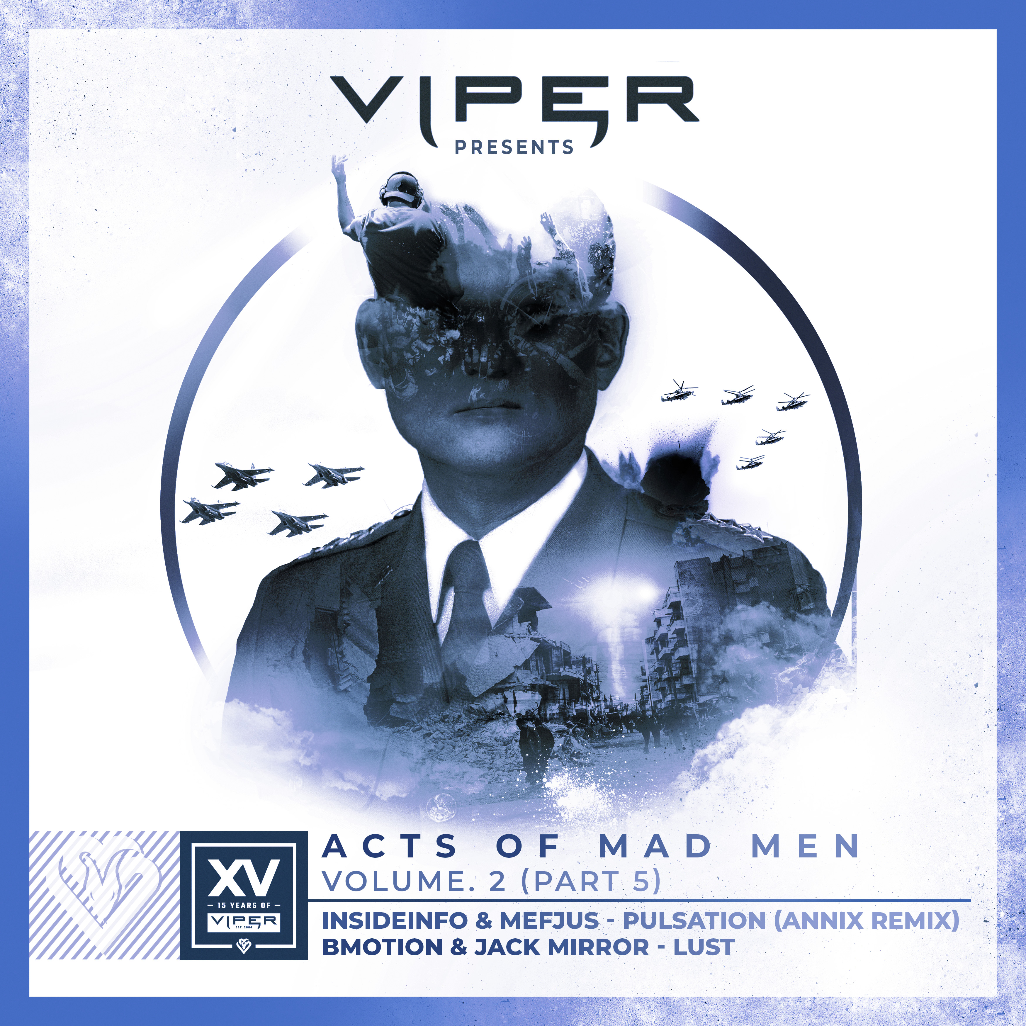 Insideinfo & Mefjus (Annix Remix) / BMotion & Jack Mirror - Acts Of Mad Men Vol. 2 (Part 5)