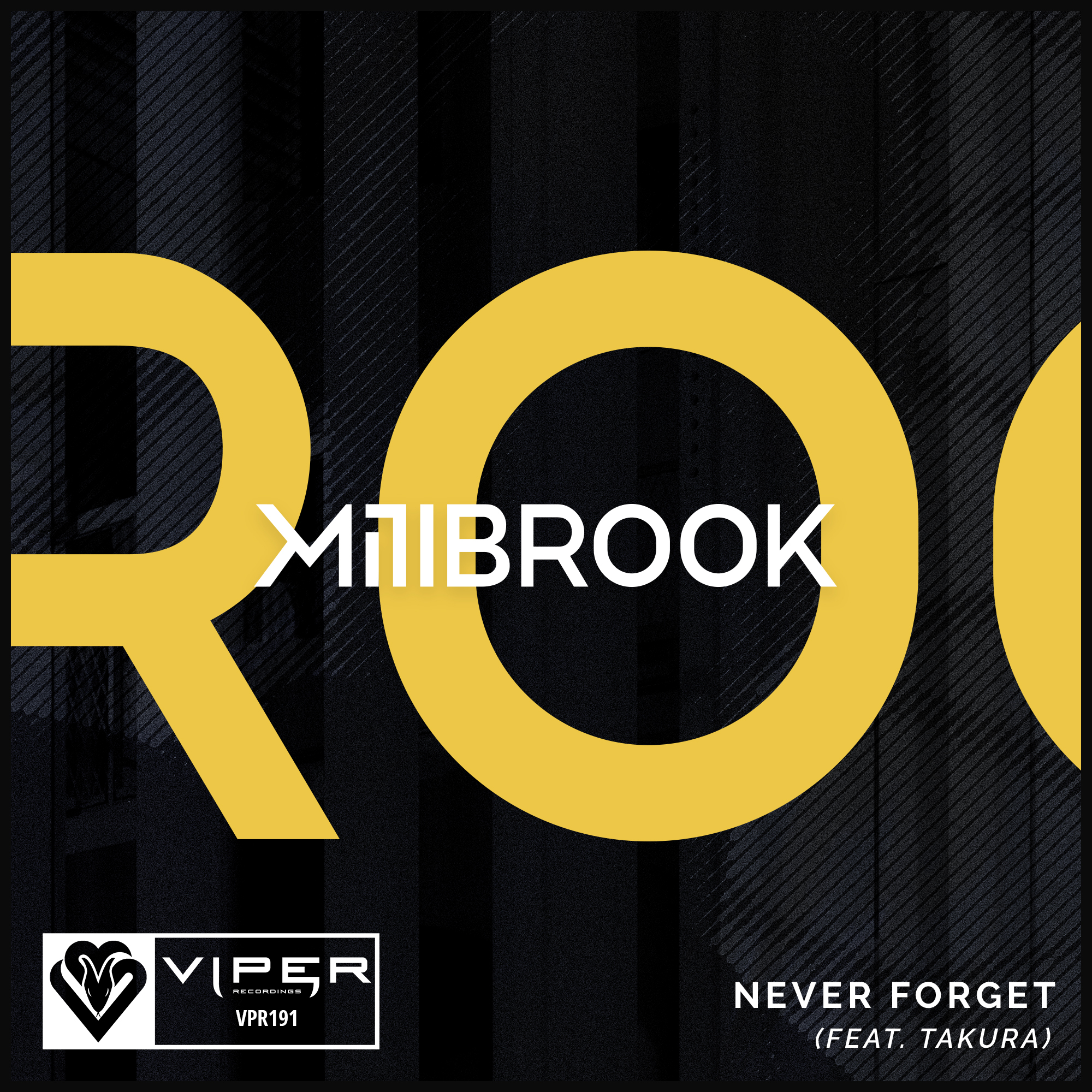 Millbrook - Never Forget feat. Takura [VPR191]