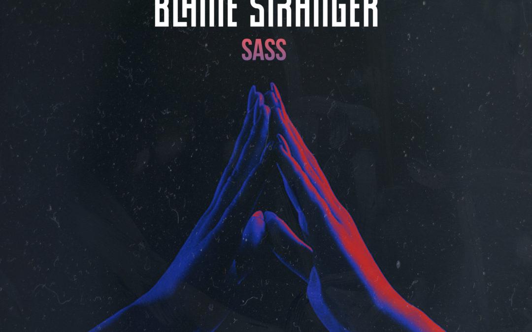 Blaine Stranger – SASS [VPR197]
