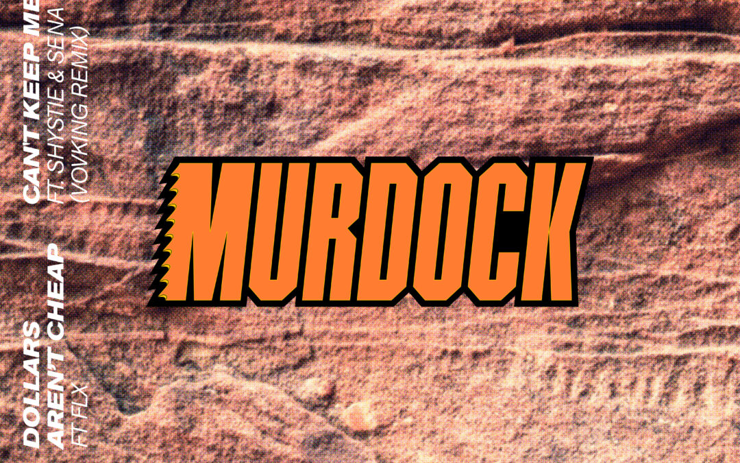 Murdock – Dollars Aren't Cheap [VPR204]