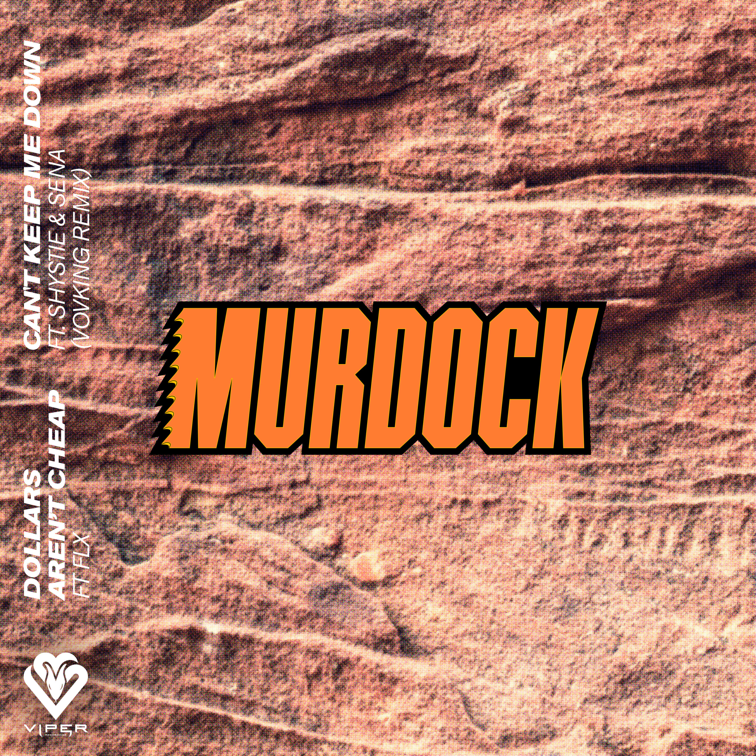 Murdock - Dollars Aren't Cheap [VPR204]