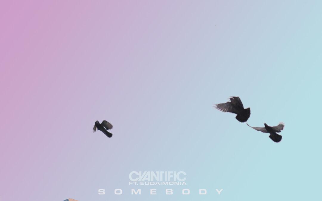 Cyantific feat. Eudaimonia – Somebody [VPR206]