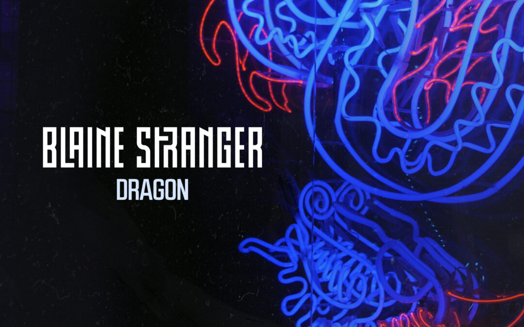 Blaine Stranger – Dragon [VPR210]