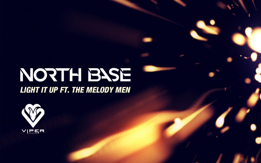 North Base ft. The Melody Men – Light It Up [VPR211]