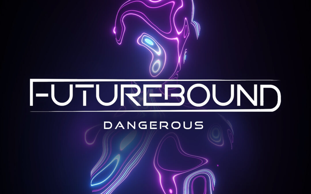 Futurebound – Dangerous [VPR219]