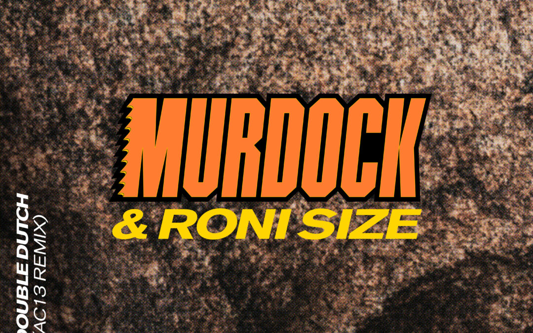 Murdock ft. Roni Size – Double Dutch (AC13 Remix) [VPR220]