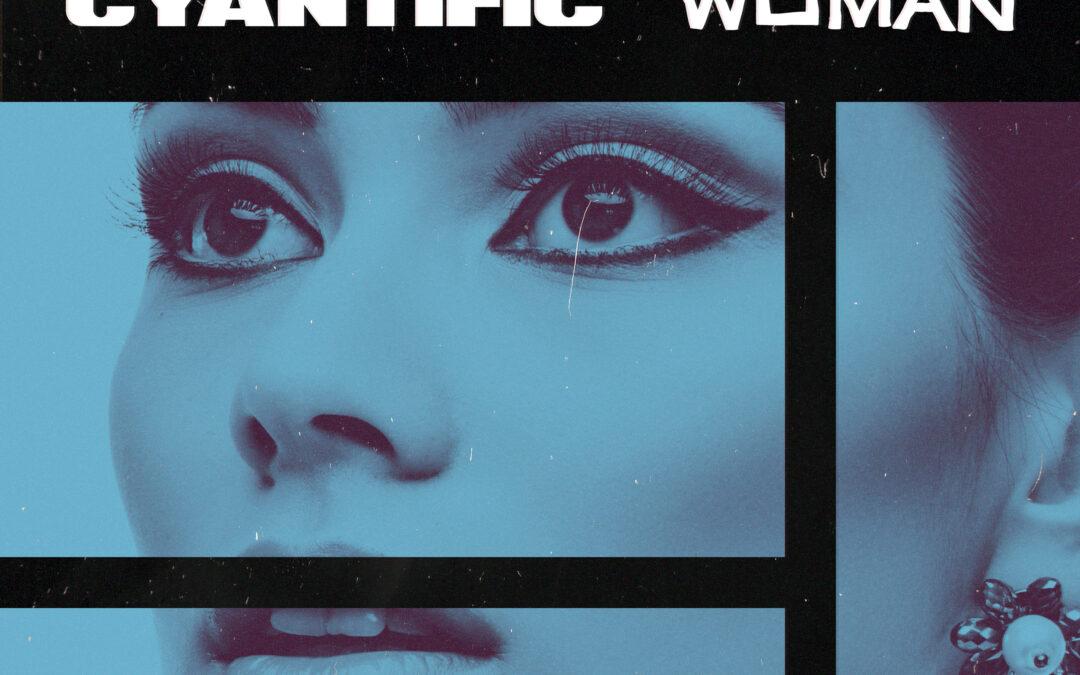Cyantific – Woman [VPR225]