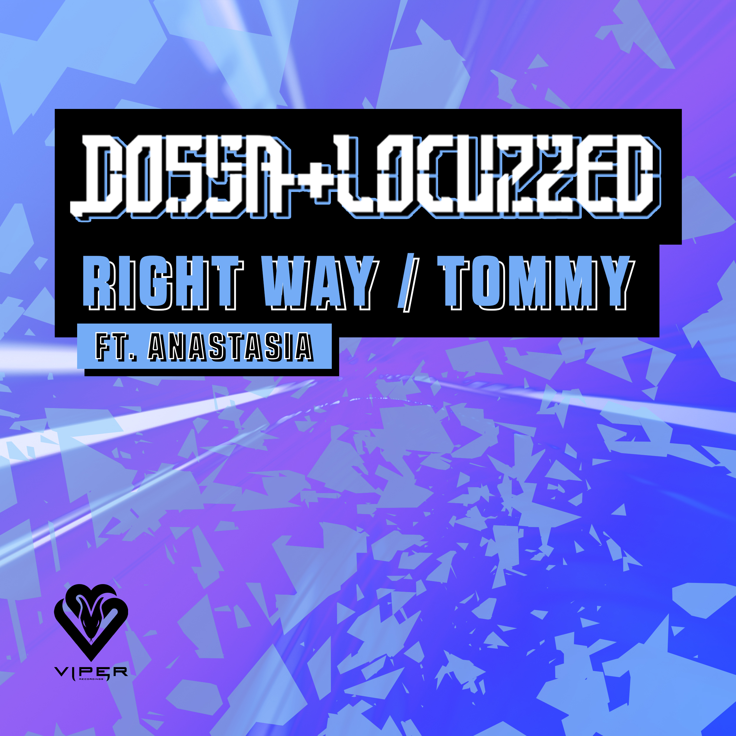 Dossa & Locuzzed - Right Way / Tommy [VPR222]
