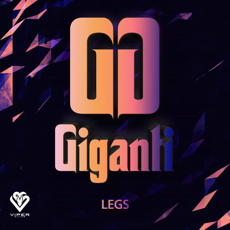 Giganti - Legs [VPR228]