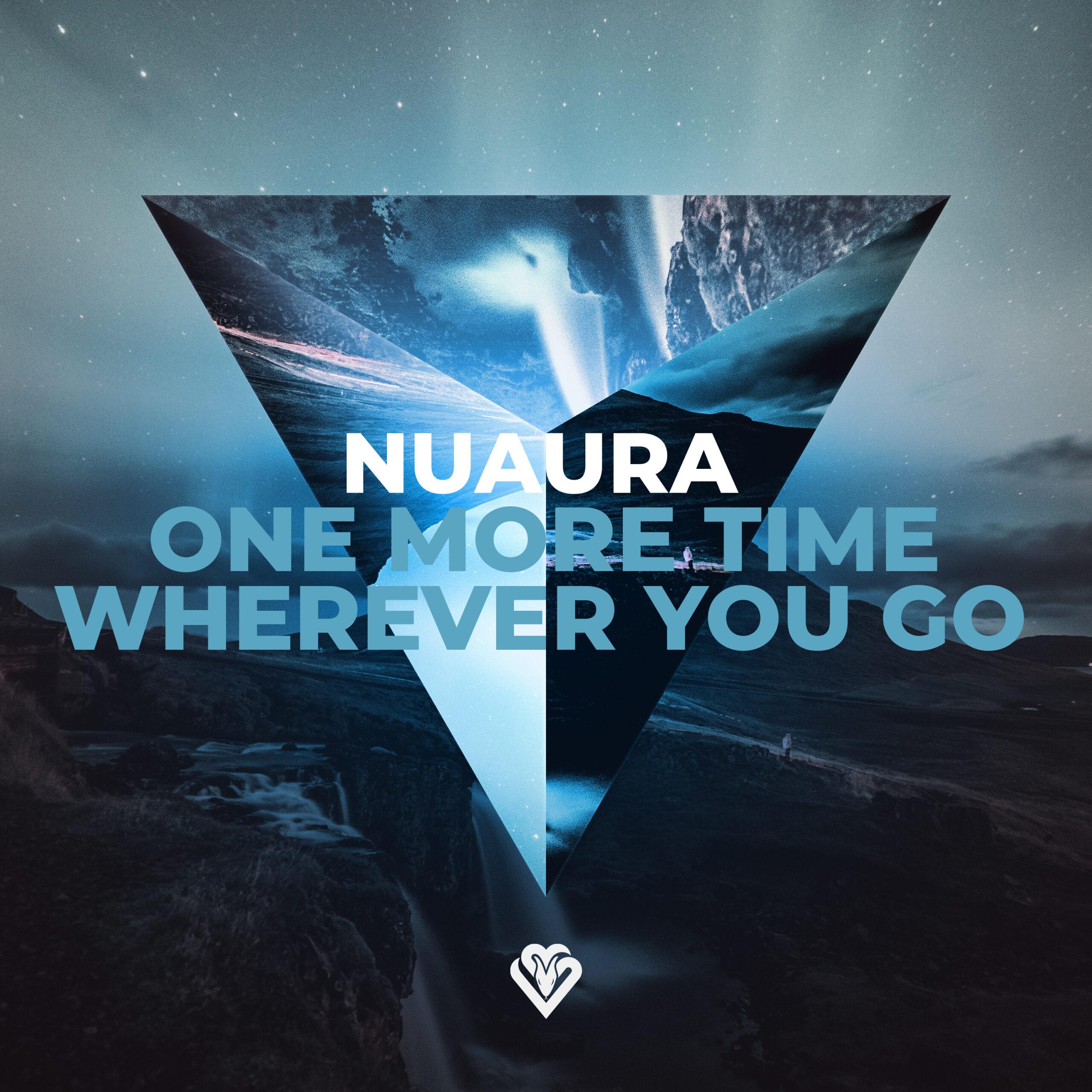 Nuaura - One More Time / Wherever You Go [VPR230]