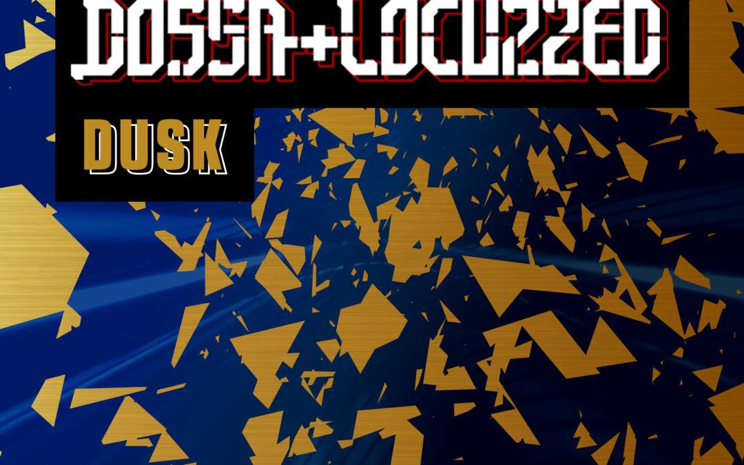 Dossa & Locuzzed – Dusk [VPR231]