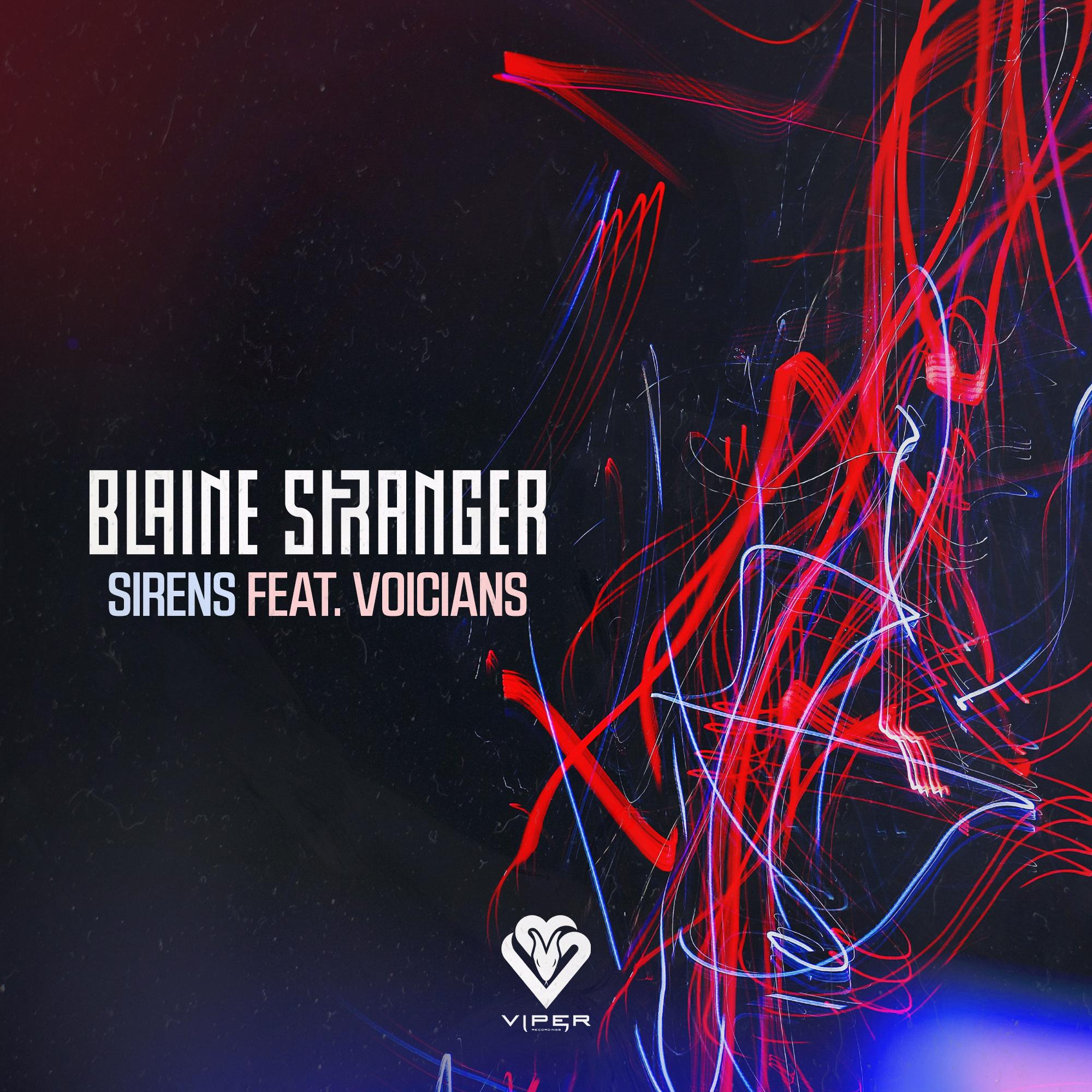 Blaine Stranger - Sirens ft. Voicians [VPR233]