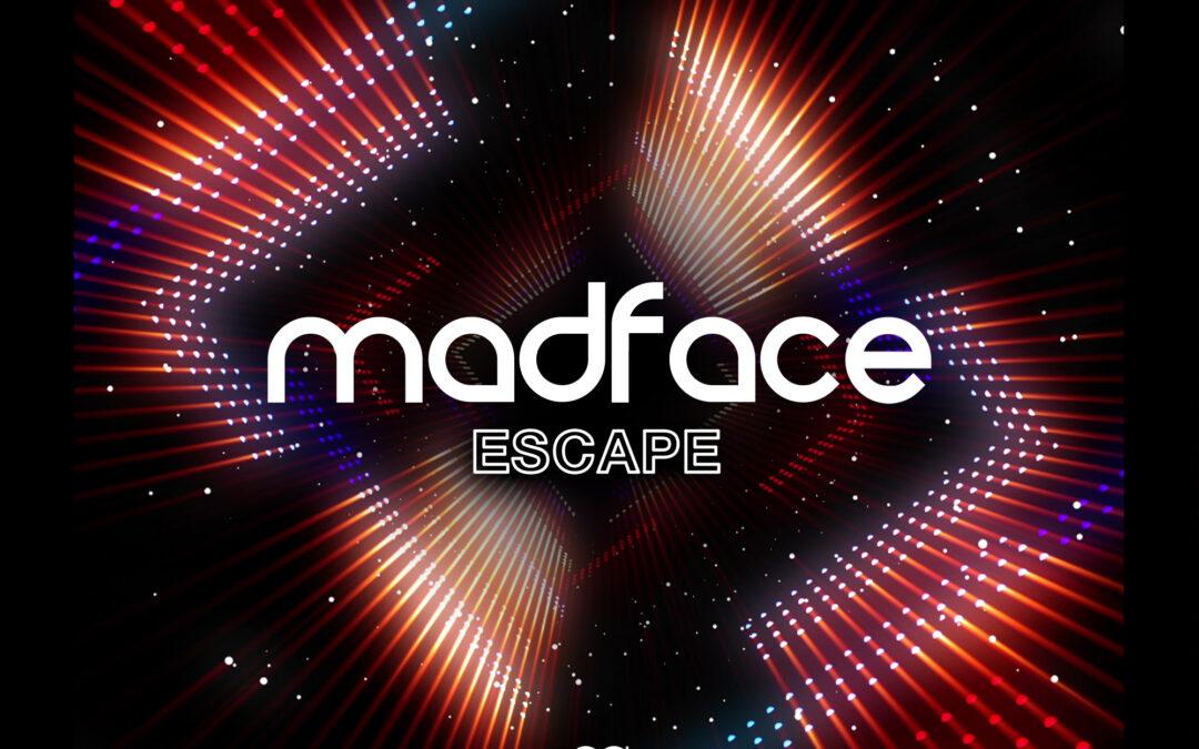 Madface – Escape [VPR235]