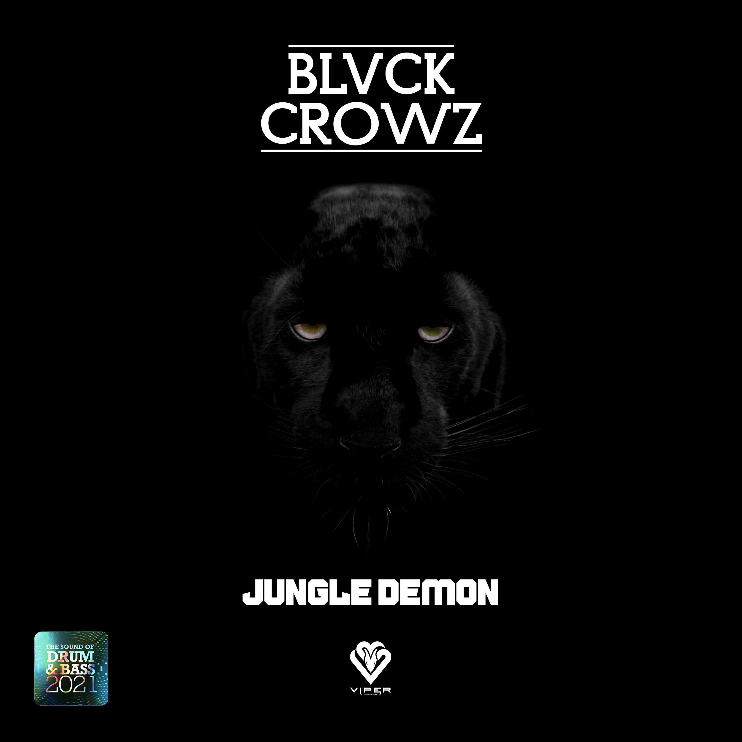 BLVCK CROWZ - Jungle Demon [VPR239]